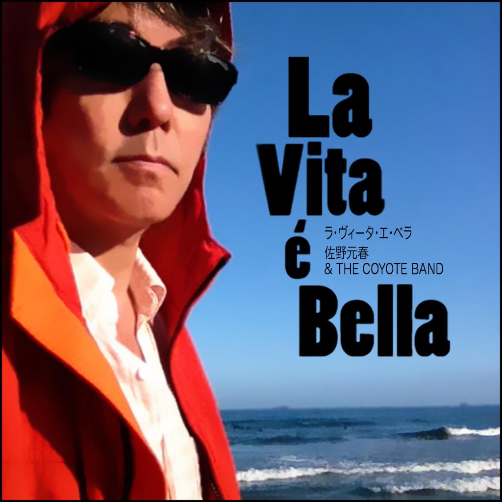ラ・ヴィータ・エ・ベラ - Single